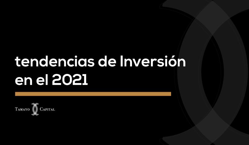 Top 3 de tendencias de Inversión en el 2021