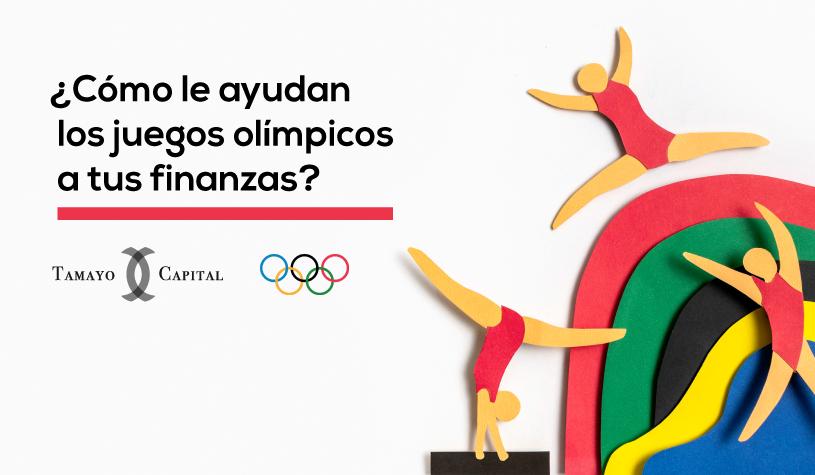 ¿Cómo le ayudan los Juegos Olímpicos a tus finanzas?